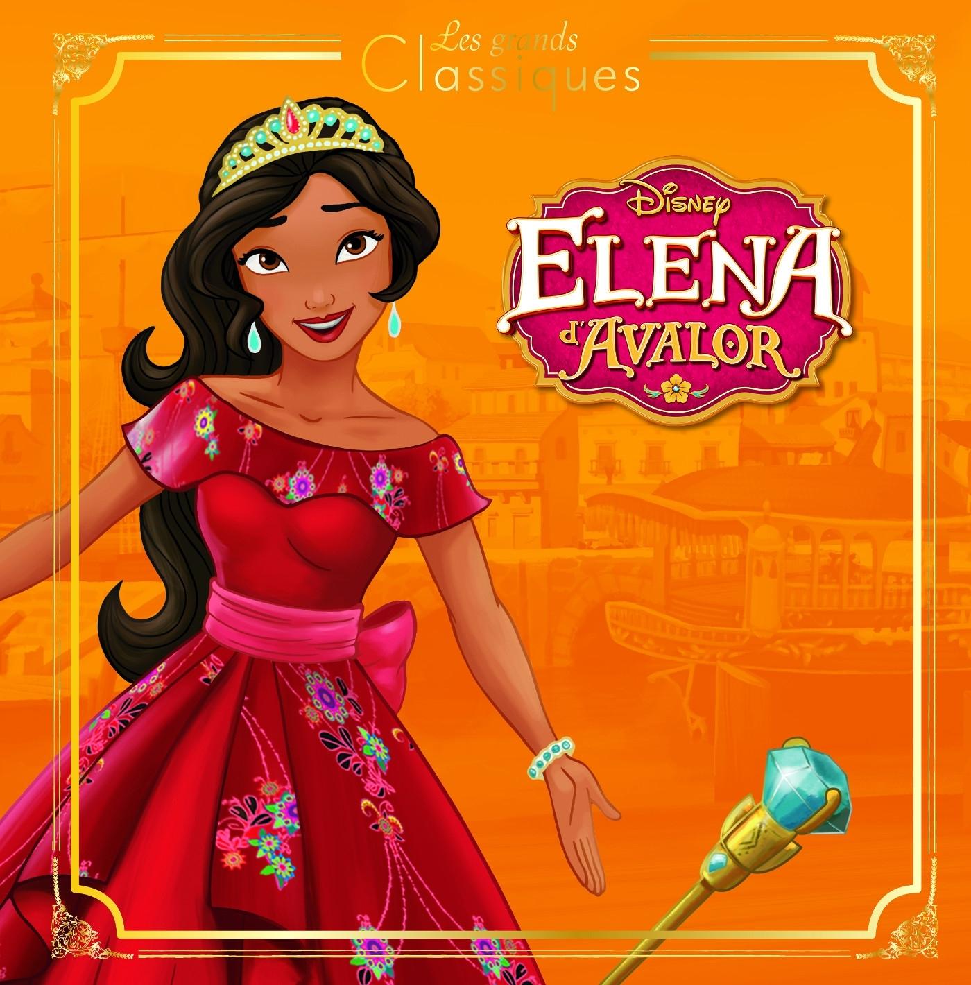 ELENA D'AVALOR, DISNEY CLASSIQUE