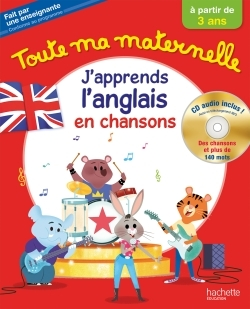TOUTE MA MATERNELLE J'APPRENDS L'ANGLAIS   CD AUDIO DES 3 ANS