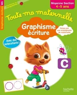 TOUTE MA MATERNELLE GRAPHISME ECRITURE MS