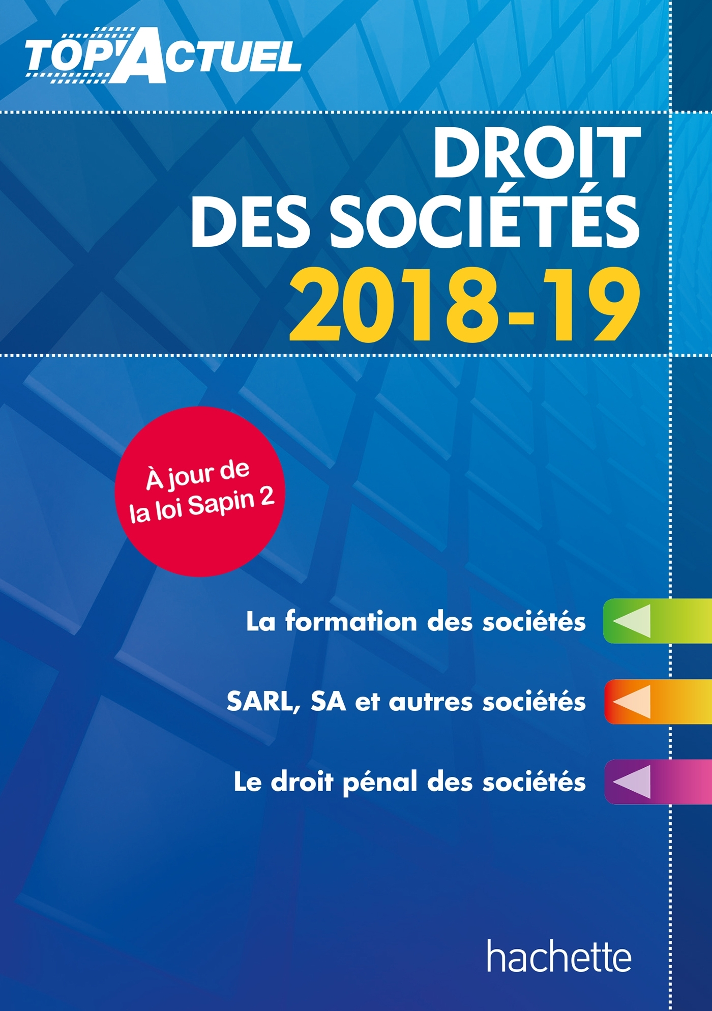 TOP'ACTUEL DROIT DES SOCIETES 2018-2019
