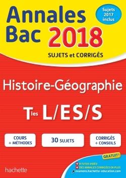 ANNALES BAC 2018 HISTOIRE-GEO TERM L/ES/S