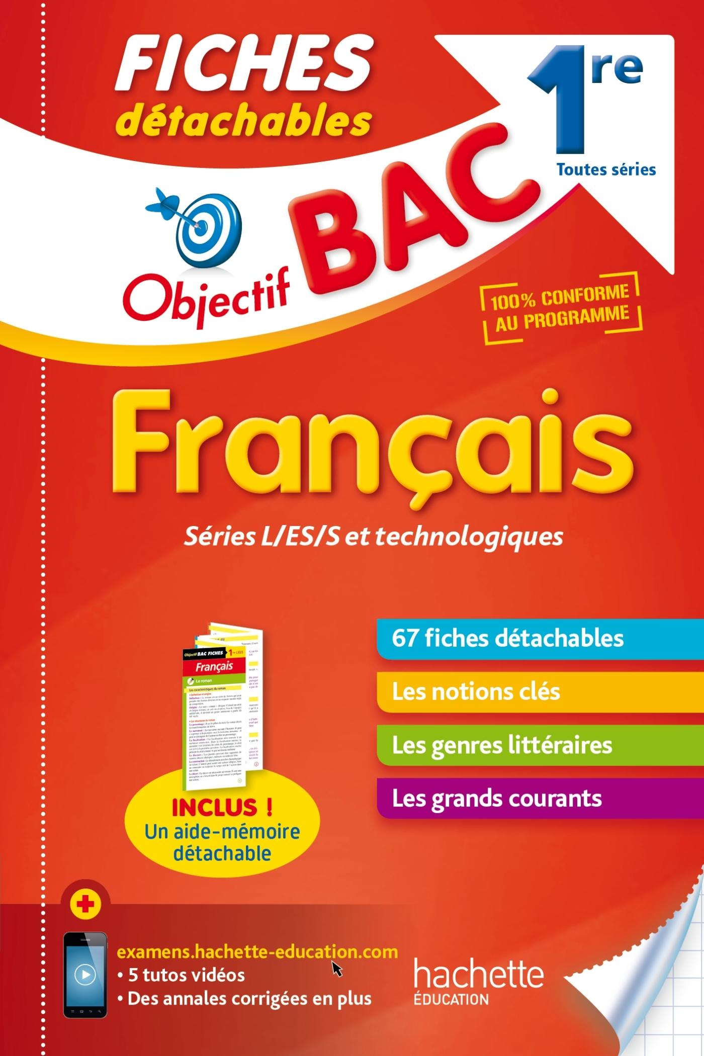 OBJECTIF BAC FICHES DETACHABLES FRANCAIS 1ERES TOUTES SERIES
