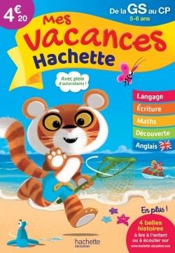 MES VACANCES HACHETTE GS/CP