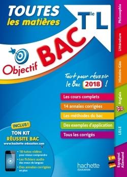 OBJECTIF BAC 2018 - TOUTES LES MATIERES TERM L