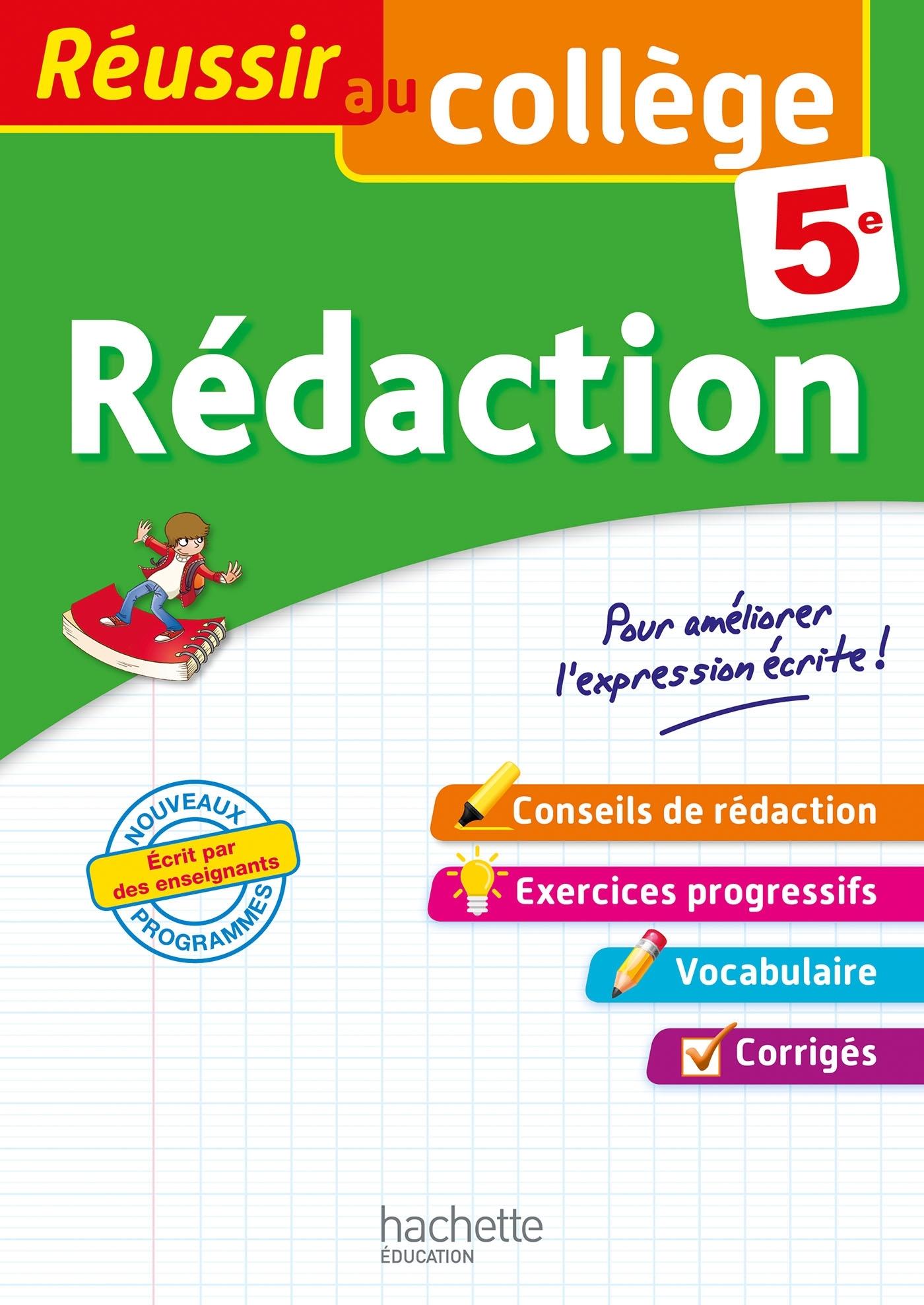 REUSSIR AU COLLEGE - REDACTION 5E