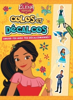 ELENA D'AVALOR, COLOS ET DECALCOS