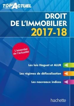 TOP'ACTUEL DROIT DE L'IMMOBILIER 2017-2018