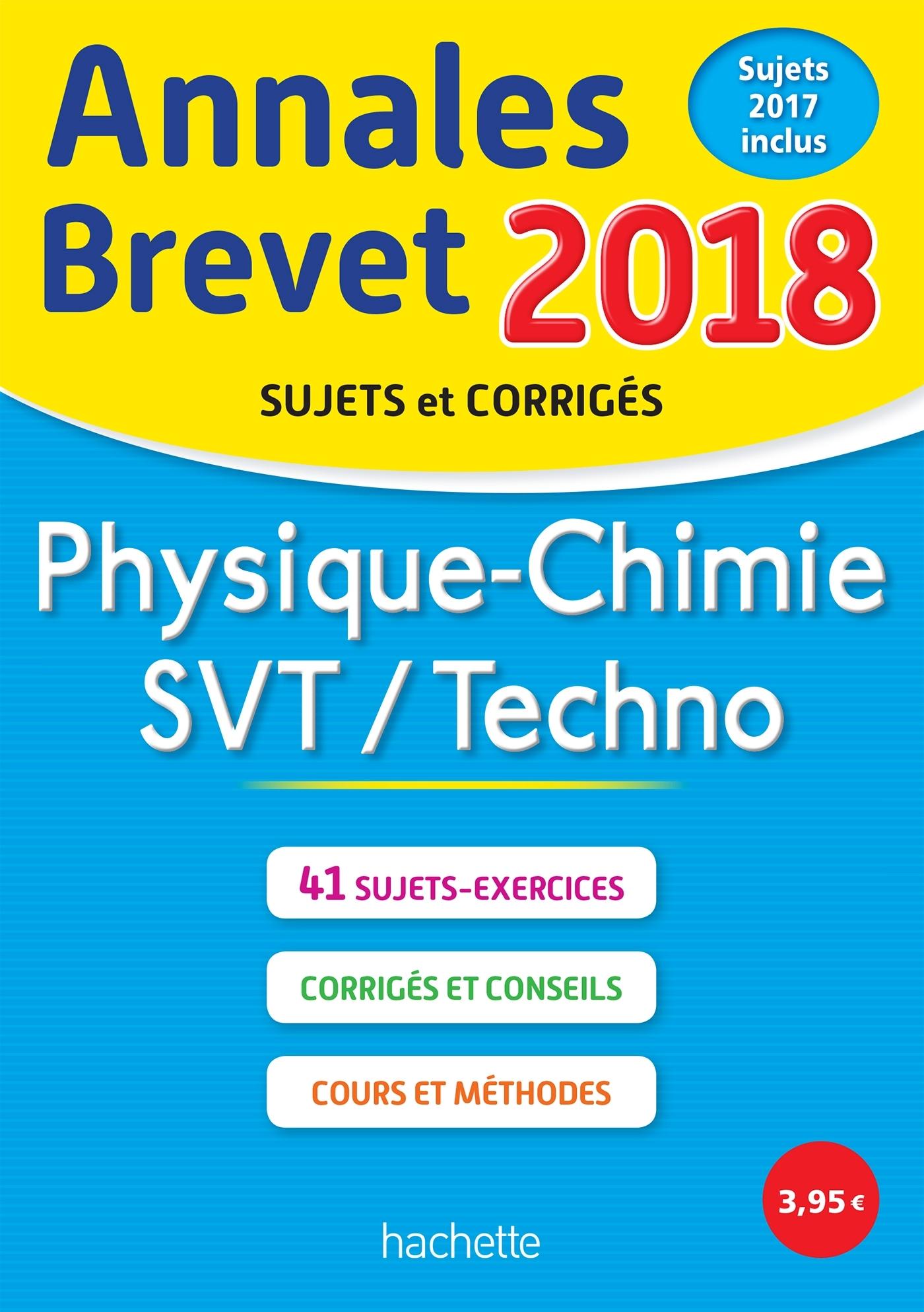 ANNALES BREVET 2018 PHYSIQUE-CHIMIE-SVT