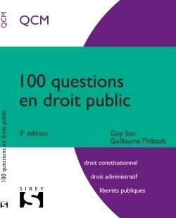 100 QUESTIONS EN DROIT PUBLIC - 3E ED.
