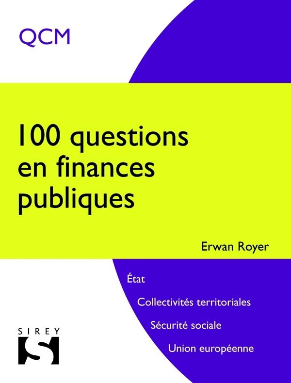 100 QUESTIONS EN FINANCES PUBLIQUES - 1ERE EDITION