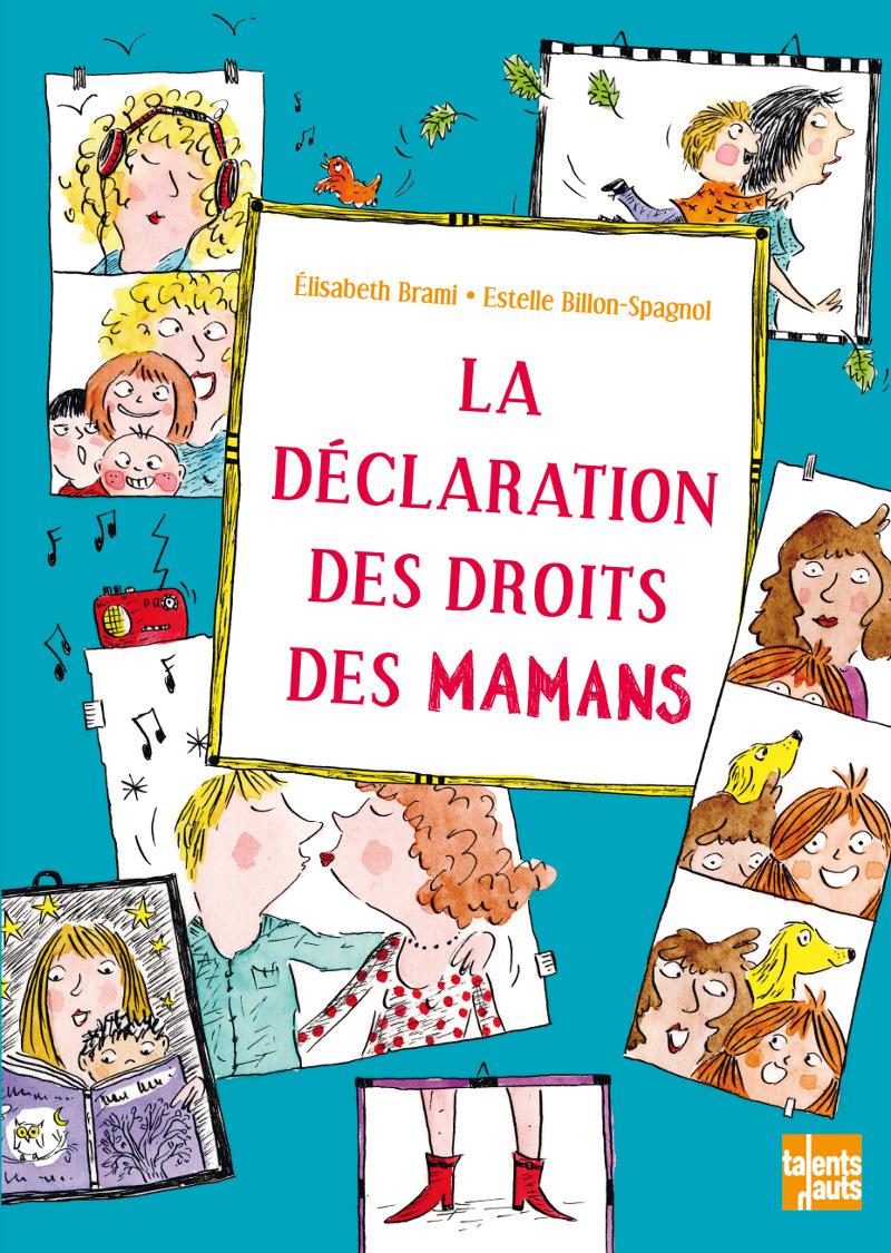 LA DECLARATION DES DROITS DES MAMANS
