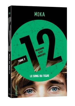 12 (DOUZE) - LE SANG DU TIGRE - TOME 2