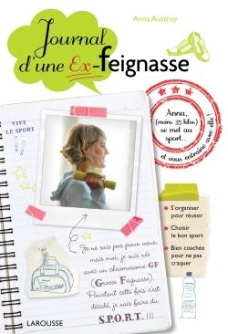LE JOURNAL D'UNE EX-FEIGNASSE