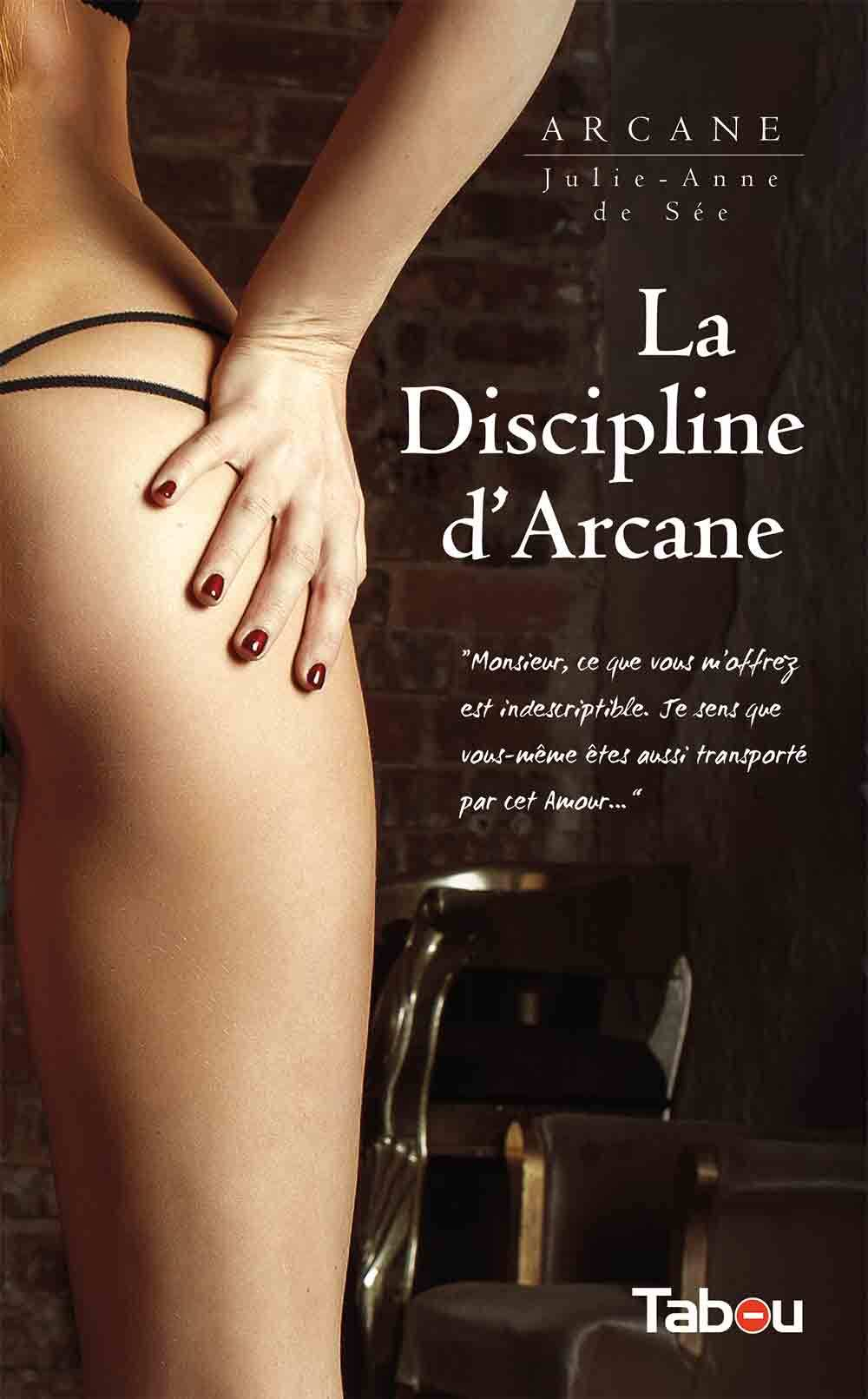 DISCIPLINE D'ARCANE (LA)