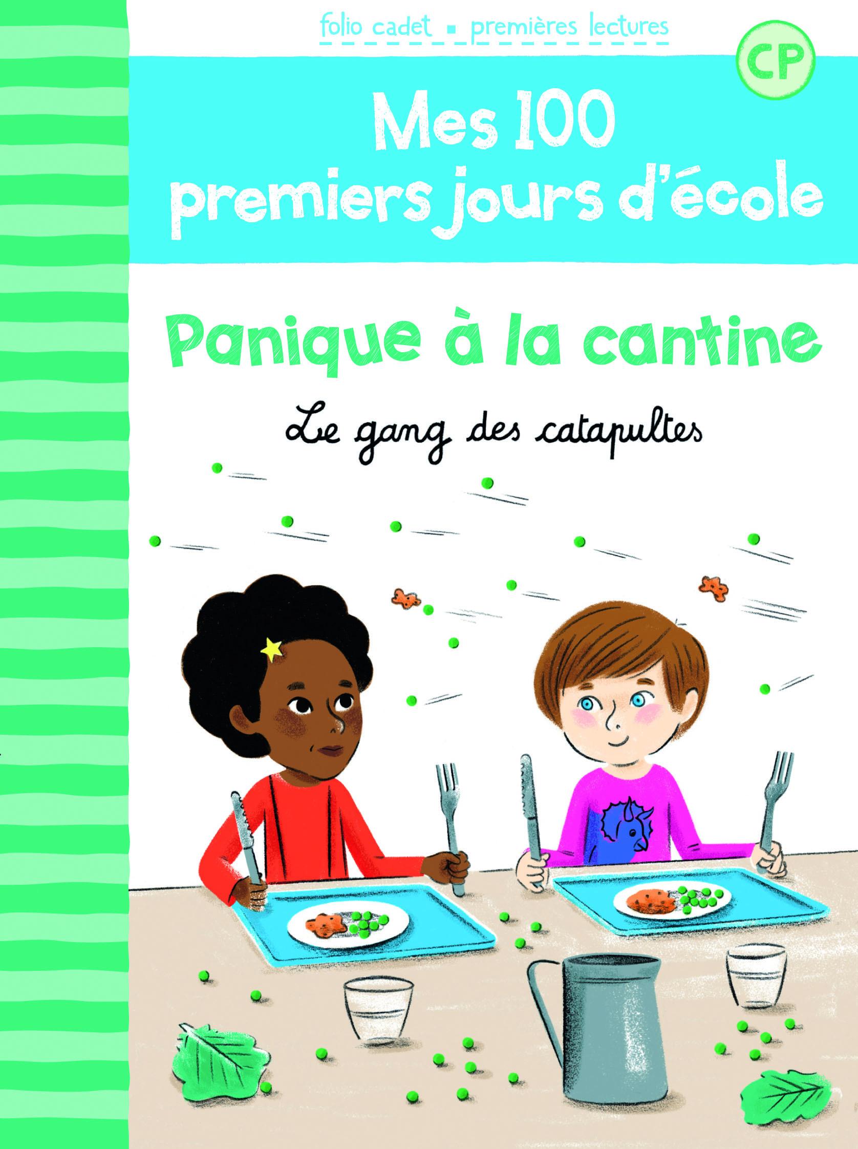 100 PREMIERS JOURS - PANIQUE A LA CANTINE