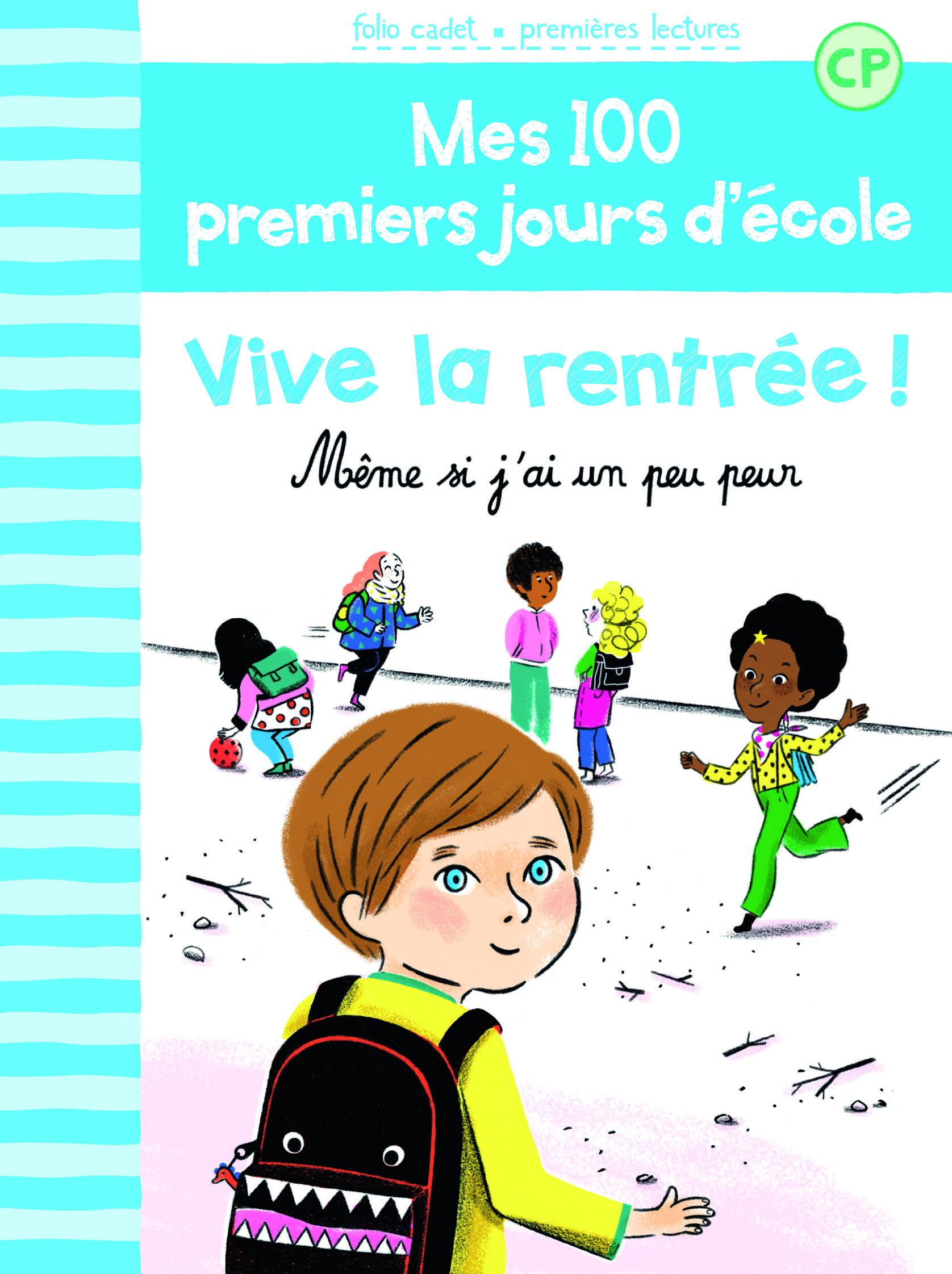 100 PREMIERS JOURS - VIVE LA RENTREE !