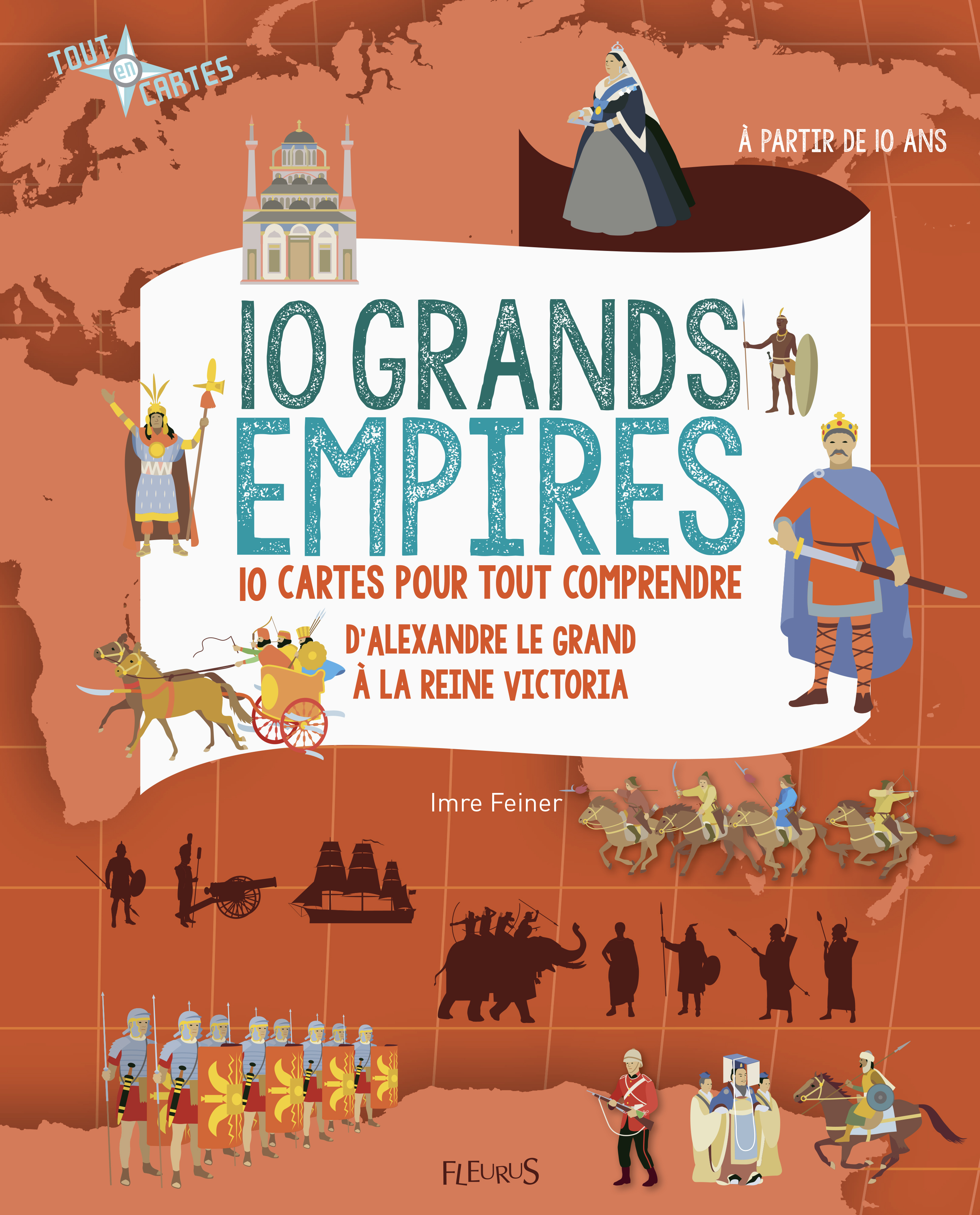 10 GRANDS EMPIRES