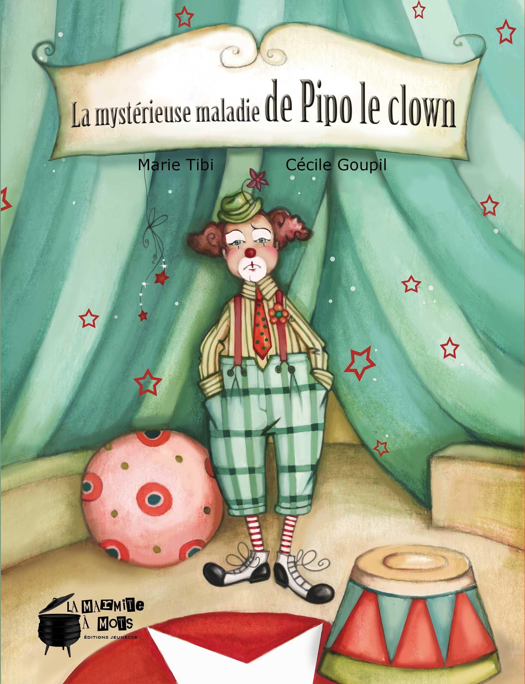 LA MYSTERIEUSE MALADIE DE PIPO LE CLOWN