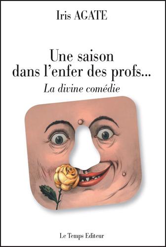 SAISON DANS L'ENFER DES PROFS... LA DIVINE COMEDIE