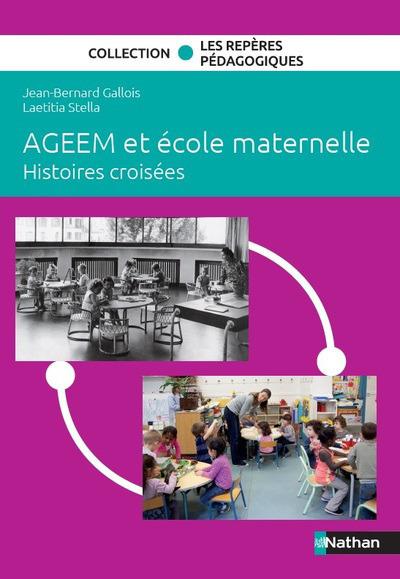 AGEEM ET ECOLE MATERNELLE - HISTOIRES CROISEES