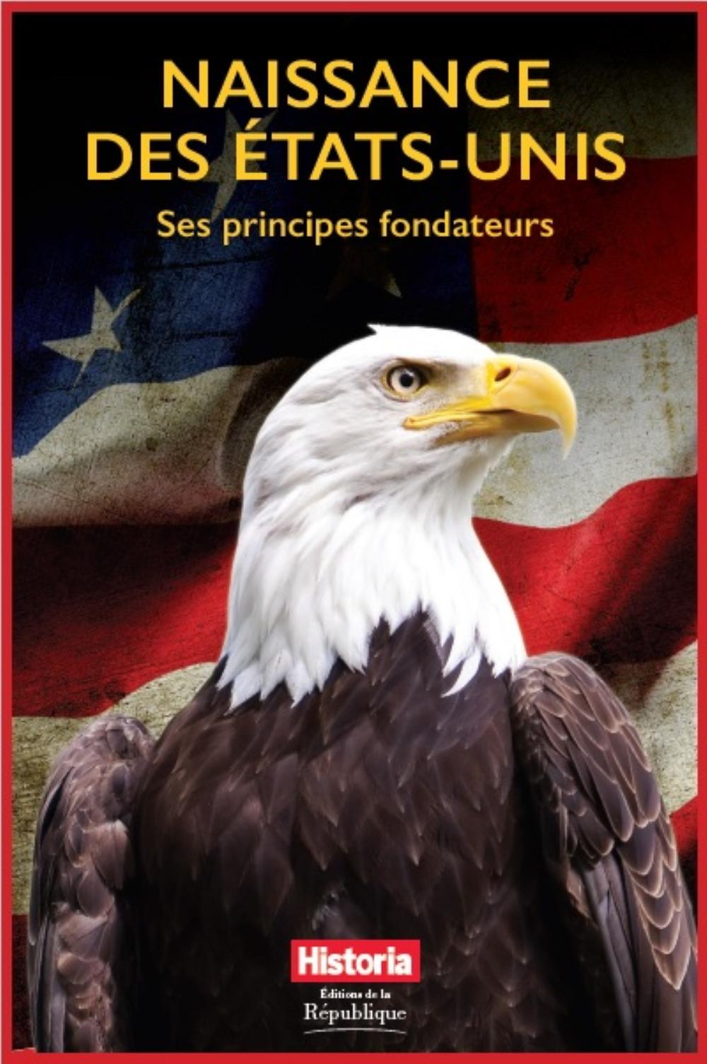 NAISSANCE DES ETATS UNIS SES PRINCIPES FONDATEURS