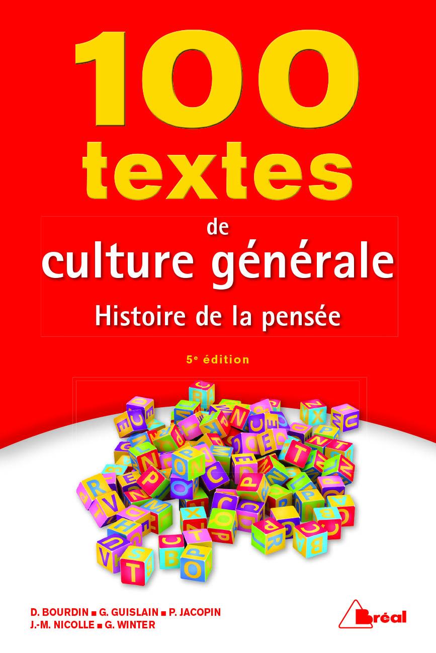 100 TEXTES DE CULTURE GENERALE 5 EDITION