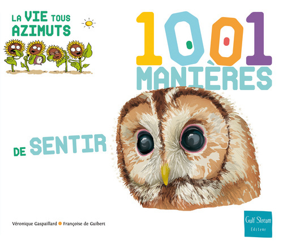 1001 MANIERES DE SENTIR