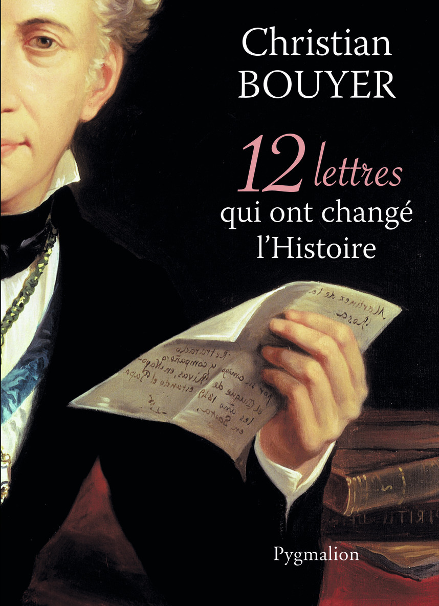 12 LETTRES QUI ONT CHANGE L'HISTOIRE