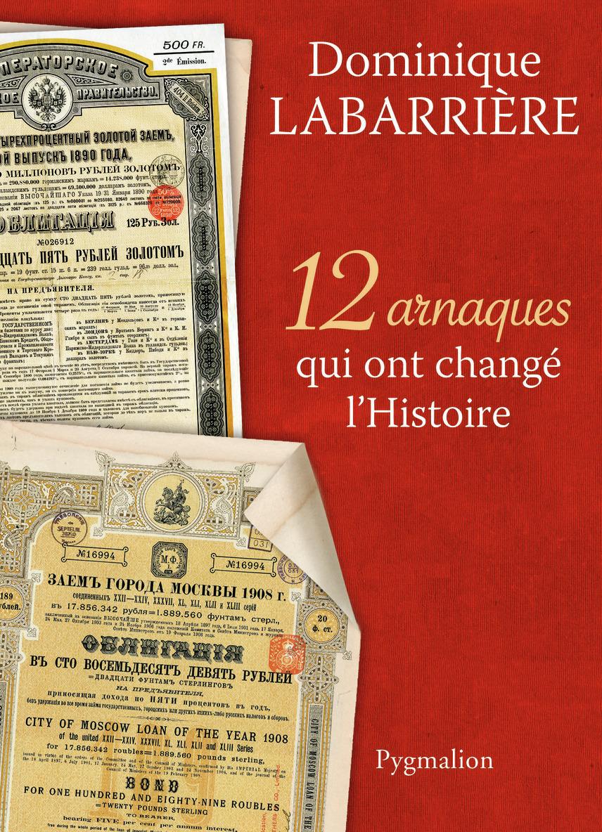 12 ARNAQUES QUI ONT CHANGE L'HISTOIRE
