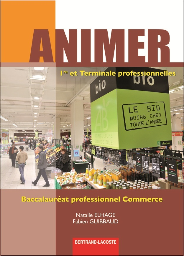 ANIMER 1RE ET TERM BAC PRO COMMERCE-ED 2012