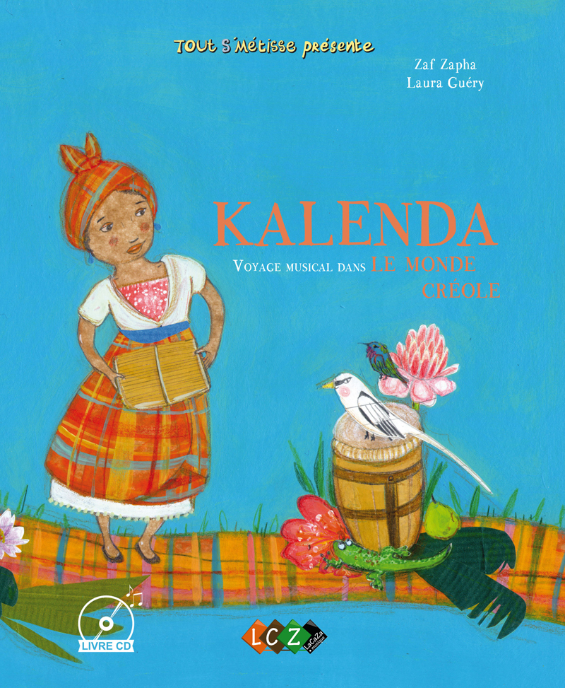 KALENDA, VOYAGE MUSICAL DANS LE MONDE CREOLE
