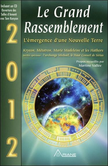 2012 - LE GRAND RASSEMBLEMENT - LIVRE   CD