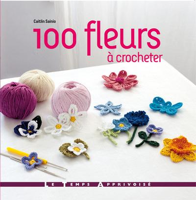 100 FLEURS A CROCHETER