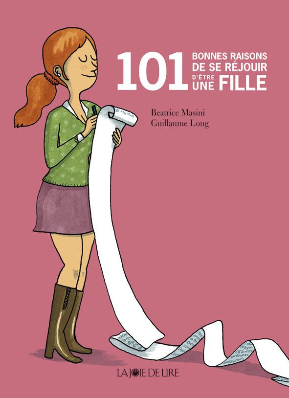 101 BONNES RAISONS DE SE REJOUIR D'ETRE UNE FILLE