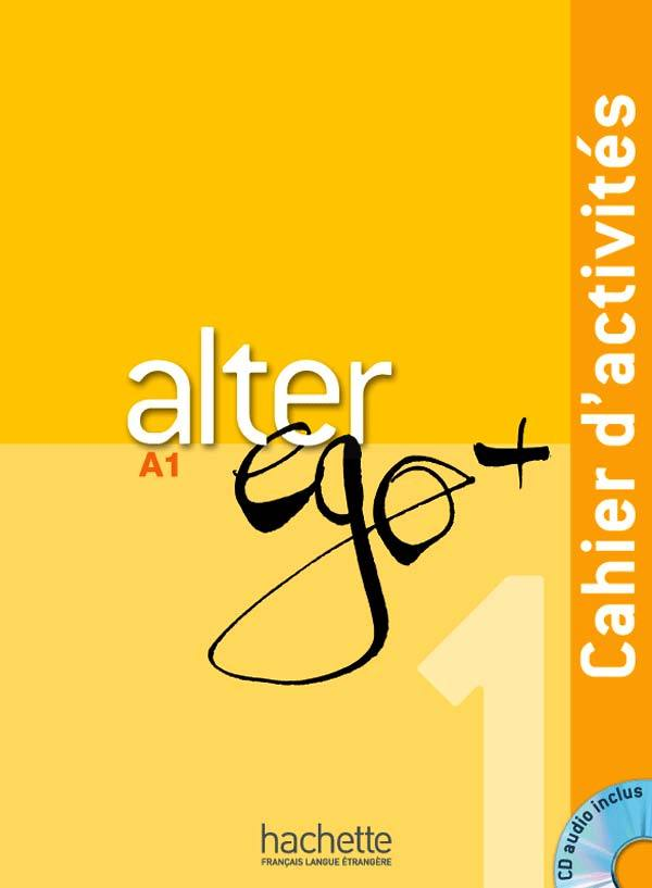 ALTER EGO   1 : CAHIER D'ACTIVITES   CD AUDIO