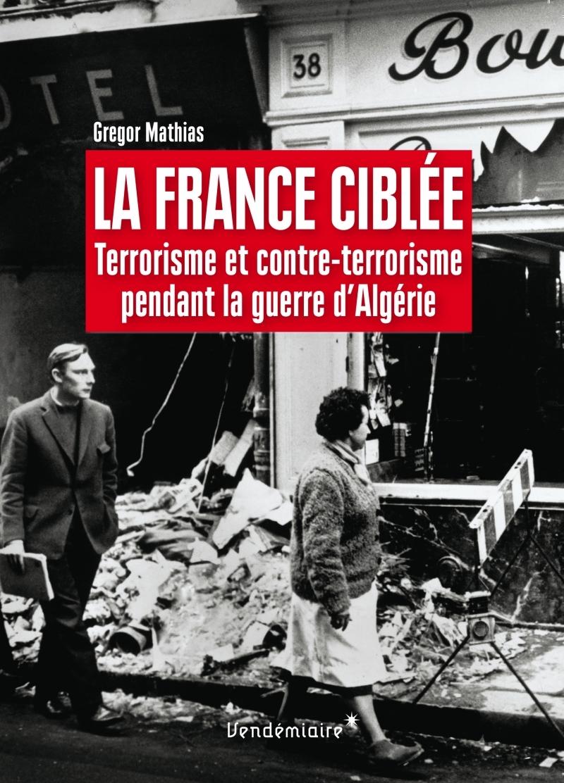 LA FRANCE CIBLEE