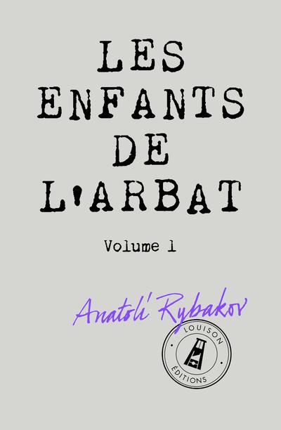 LES ENFANTS DE L'ARBAT