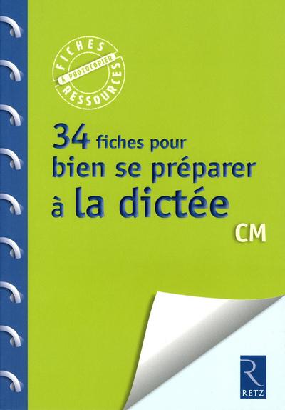 34 FICHES PR SE PREPA A DICTEE