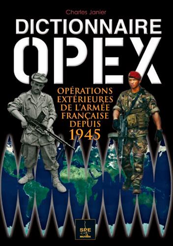 DICTIONNAIRE OPEX ARMEE FRANCAISE 1945