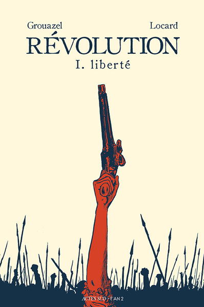 RÉVOLUTION - 1. LIBERTÉ