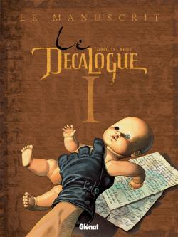 LE DECALOGUE - TOME 01