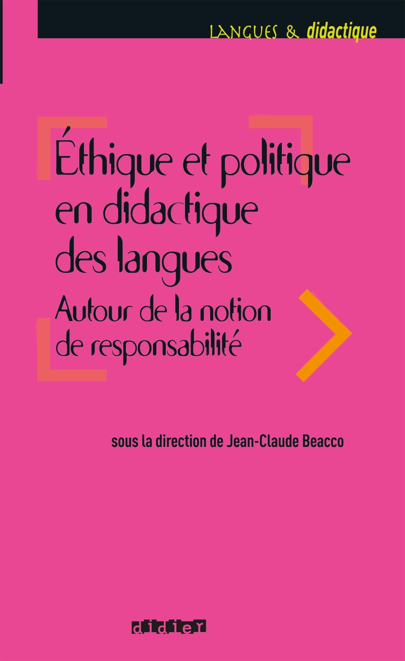 ETHIQUE ET POLITIQUE EN DIDACTIQUE DES LANGUES - LIVRE