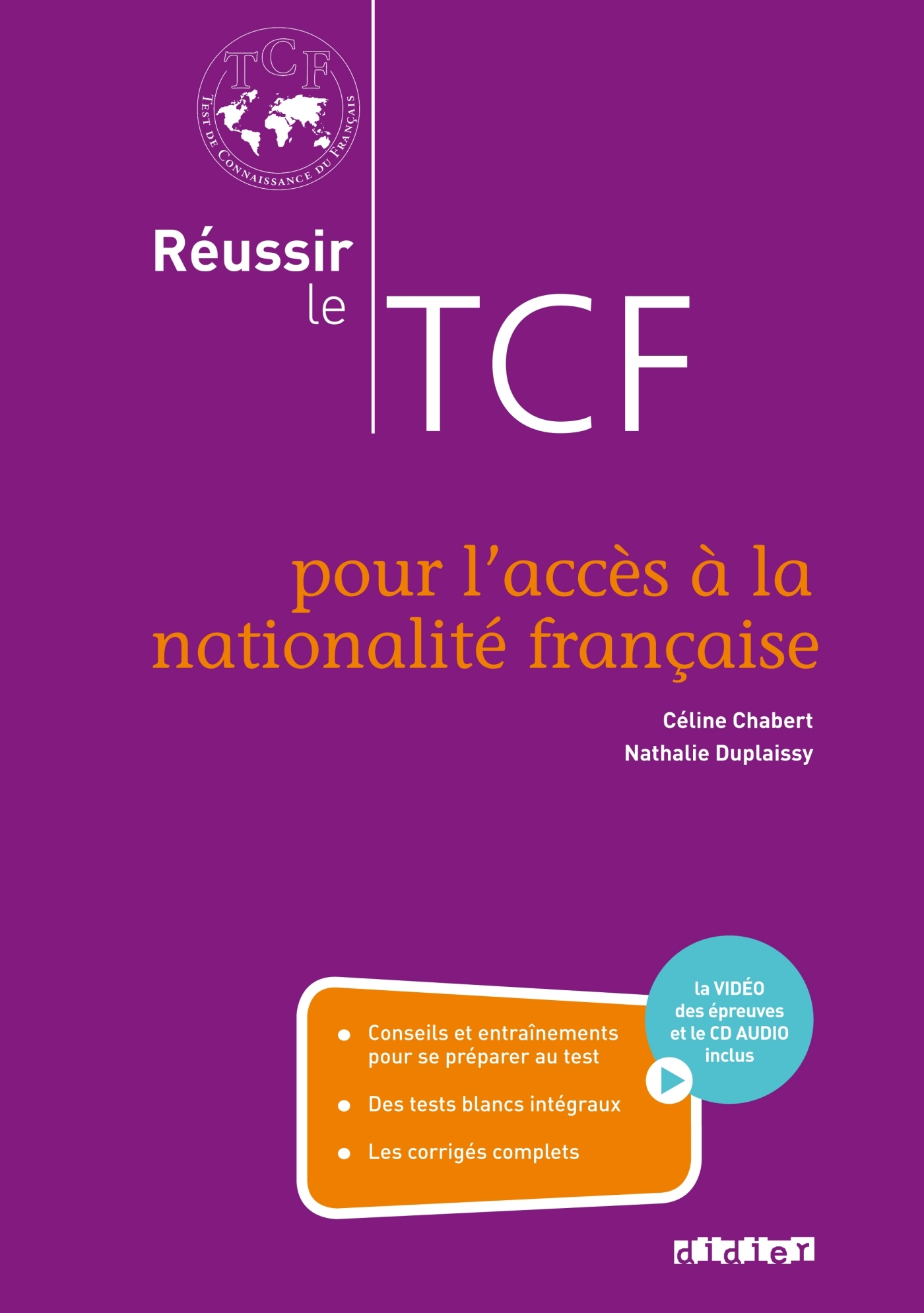 REUSSIR LE TCF POUR L'ACCES A LA NATIONALITE FRANCAISE (ANF) - LIVRE + CD + DVD