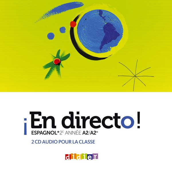 EN DIRECTO 2E ANNEE - CD AUDIO CLASSE