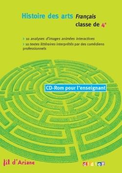 HISTOIRE DES ARTS - CD ROM ENSEIGNANT - FIL D'ARIANE 4E