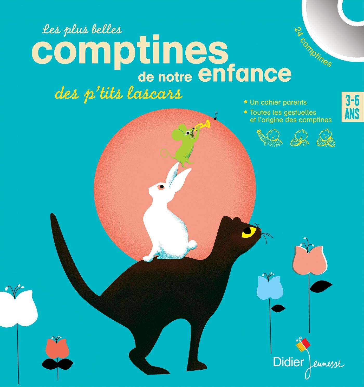 LES PLUS BELLES COMPTINES DE NOTRE ENFANCE DES P'TITS LASCARS