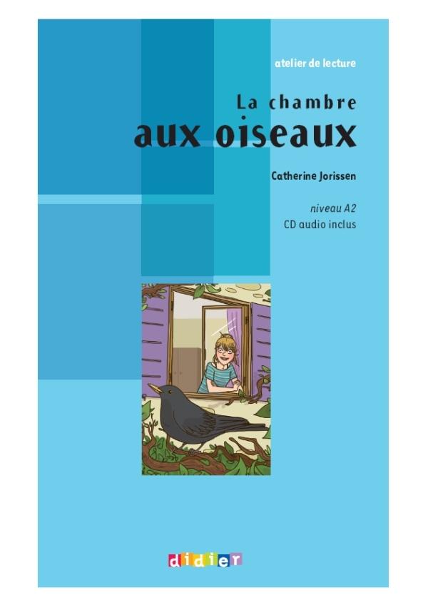 LA CHAMBRE AUX OISEAUX  - LIVRE + CD
