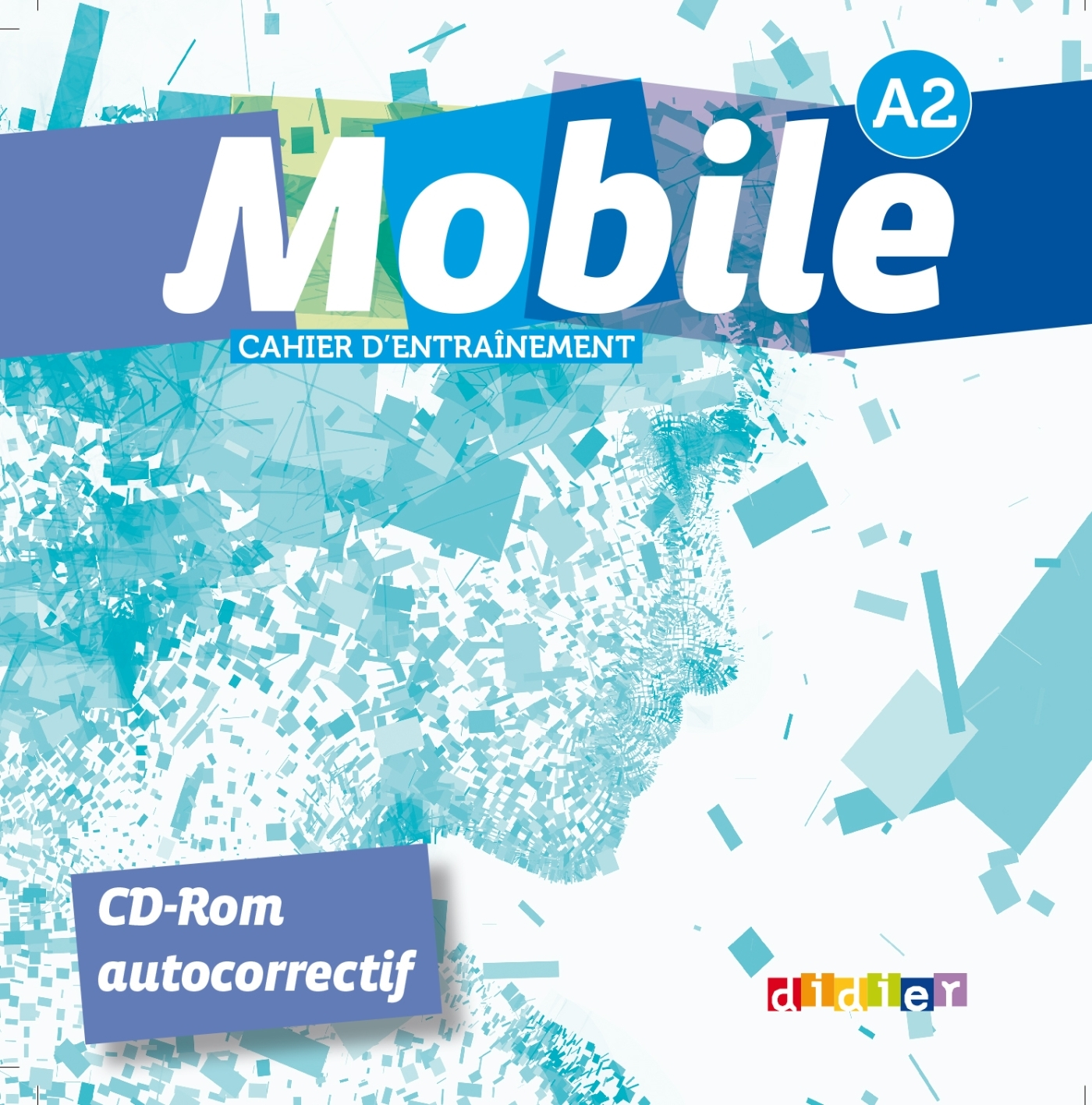 MOBILE A2 - CD-ROM D'EXERCICES