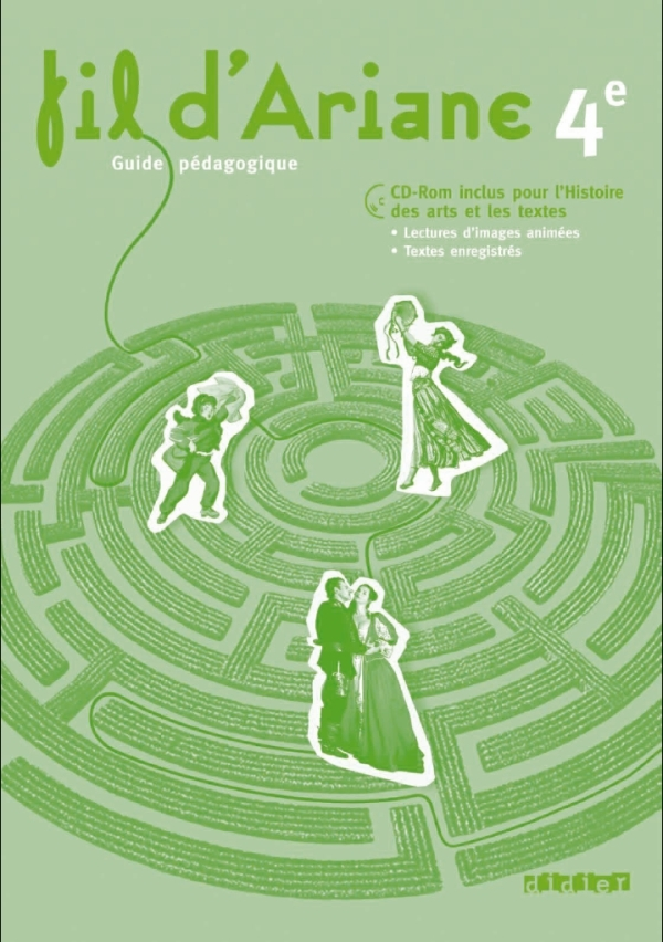 FIL D'ARIANE 4E - GUIDE PEDAGOGIQUE + CD ROM ENSEIGNANT