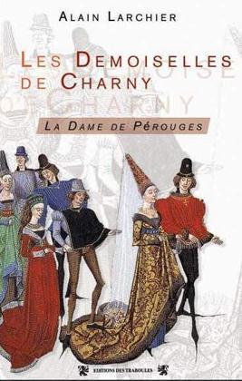 DEMOISELLE DE CHARNY (LA)